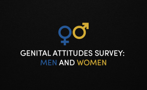 Survey About How Men and Women Feel About Their Genitalia